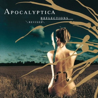 Apocalyptica Reflections revised